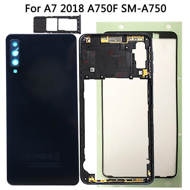 لسامسونج غالاكسي A7 2018 A750 عودة غطاء البطارية الإطار الأوسط سيم بطاقة استبدال جديد A750 كامل مقصورة البطارية المنزلية