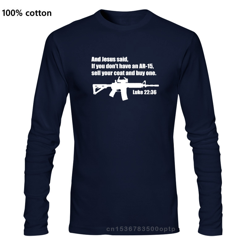 Jesus Said Ar - 15 Shirt - Luke 22 36 Bible Verse Summer Long Sleeves Cotton Fashiont Shirt