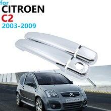 Роскошная хромированная внешняя крышка ручки, комплект отделки для Citroen C2 2003 ~ 2009, аксессуары, автомобильные наклейки 2008 2007 2006 2005
