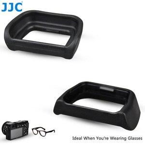 Image 2 - Jjc Zachte Oculair Eye Cup Voor Sony A6300 A6100 A6000 NEX 6 NEX 7 Vervangt FDA EP10 Oogschelp Dslr FDA EV1S Elektronische Zoeker