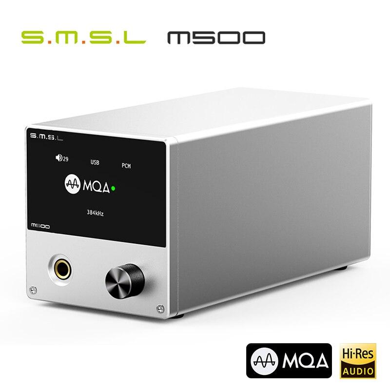 SMSL M500 DAC MQA ES9038PRO ES9311 XMOS XU-216 32bit 768kHz DSD512 décodeur Audio haute résolution et amplificateur de casque