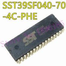 1 pçs/lote SST39SF040-70-4C-PH 39SF040 SST39SF040-70-4C-PHE DIP-32 Em Estoque