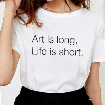 Funny Art is long Life is short T Shirts Women Ars longa vita brevis Letter Print graphic tees Women Soft Cotton White Tops image