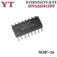 200 pièces/lot HVLED815PF HVLED815PFTR HVLED815 SOP16 LED pilote hors ligne DIM IC meilleure qualité