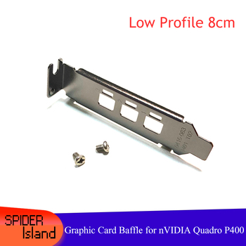 10pcs LP Baffle For nVIDIA P400 Graphic Card 8CM Low Proflie Baffle Video Card 1U Bracket with Screw