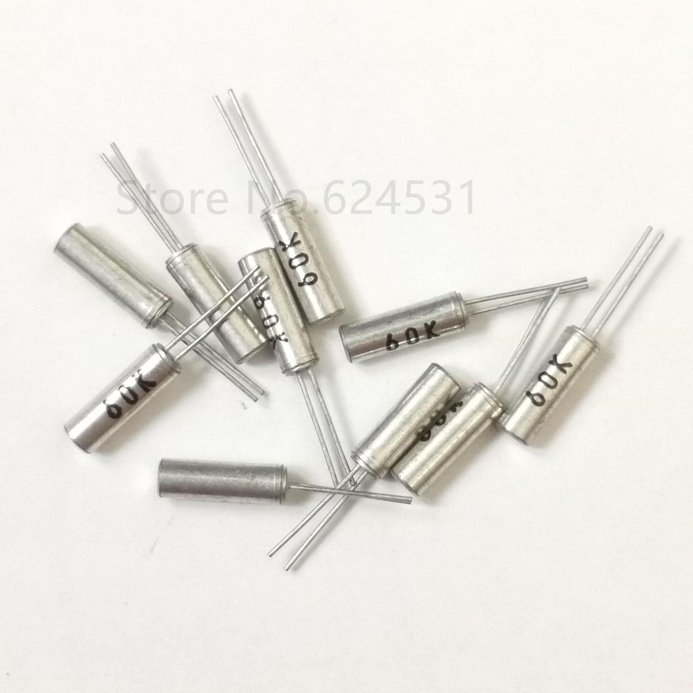 10pcs Cylindrical 60K Passive Crystal Quartz Crystal Vibrating 60.000KHZ 2*6 60KHZ Resonator