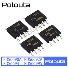 10 Pcs/lot Polouta FDS6694 FDS6690A FDS6692A FDS6699S Sop8 Field Effect Transistor Patch Packages Multi-specification Components
