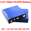 3,2 V 120ah Lifepo4 батарея 12V 24V 36V 48V 64V глубокий цикл LFP литий-железо фосфат литиевая батарея EU US CA RU без налогов