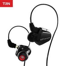 Trn v20 dd ba híbrido na orelha fone de ouvido alta fidelidade dj monitor correndo esporte fone de ouvido headplug 2pin cabo trn v80/v30/bt20s/bt3s