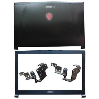 NEW Laptop LCD Back Cover/Front Bezel/Hinges For MSI GE72 6QD GE72 6QE GE72 6QF GE72VR MS-1792 MS-1795 msi ge72vr 6rf 213ru apache pro black