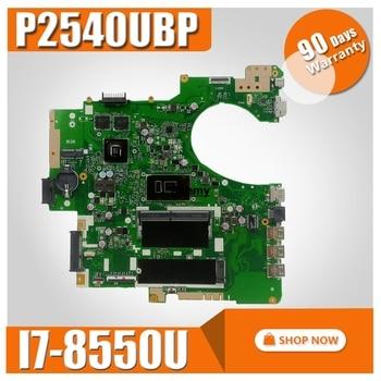 P2540UBP Motherboard I7-8550U 920MX For ASUS P2540UBP P2540UV P2540UB Laptop motherboard P2540UBP Mainboard (Exchange)! !