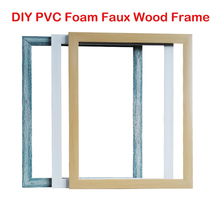 DIY PVC Foam Faux Wood Frame for Canvas Oil Painting DIY Diamond Painting Frame DIY Frame Picture Room Wall Decor Frame diy canvas paintings frame natural wood photo frame diamond painting frame wall art prints posters hanger frame home decoration