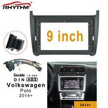 9 inch 2din car  Fascia For Volkswagen Polo 2014-2019 Stereo Panel Dash Trim kit Installation Double Din Car DVD GPS frame