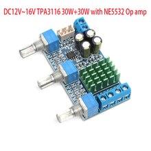 KYYSLB placa amplificadora Digital de alta potencia, DC12 ~ 16V, TPA3116, 30W + 30W, doble canal, con placa amplificadora de tono con amplificador NE5532 Op amp