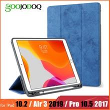 Для iPad Pro 10,5 чехол с карандашом держатель для iPad Air 3 чехол Funda, GOOJODOQ для iPad 10,2 чехол Pro 10,5 чехол
