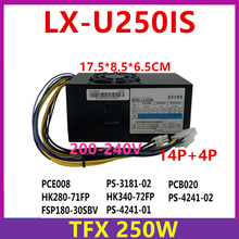 Nieuwe Psu Voor Lxpower Tfx 14 + 4P 250W Voeding LX-U250IS HK280-71FP PCE008 HK340-72FP PS-4141-02 PCB020 FSP240-40SBV FSP180-30S