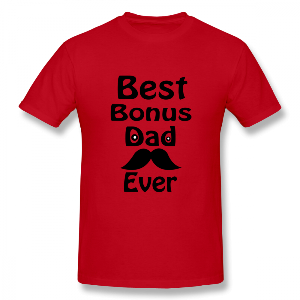 Best Bonus Dad Ever Casual O Neck Men 39 s Basic Short Sleeve T Shirt 100 Cotton Tee Shirt Printed in T Shirts from Men 39 s Clothing