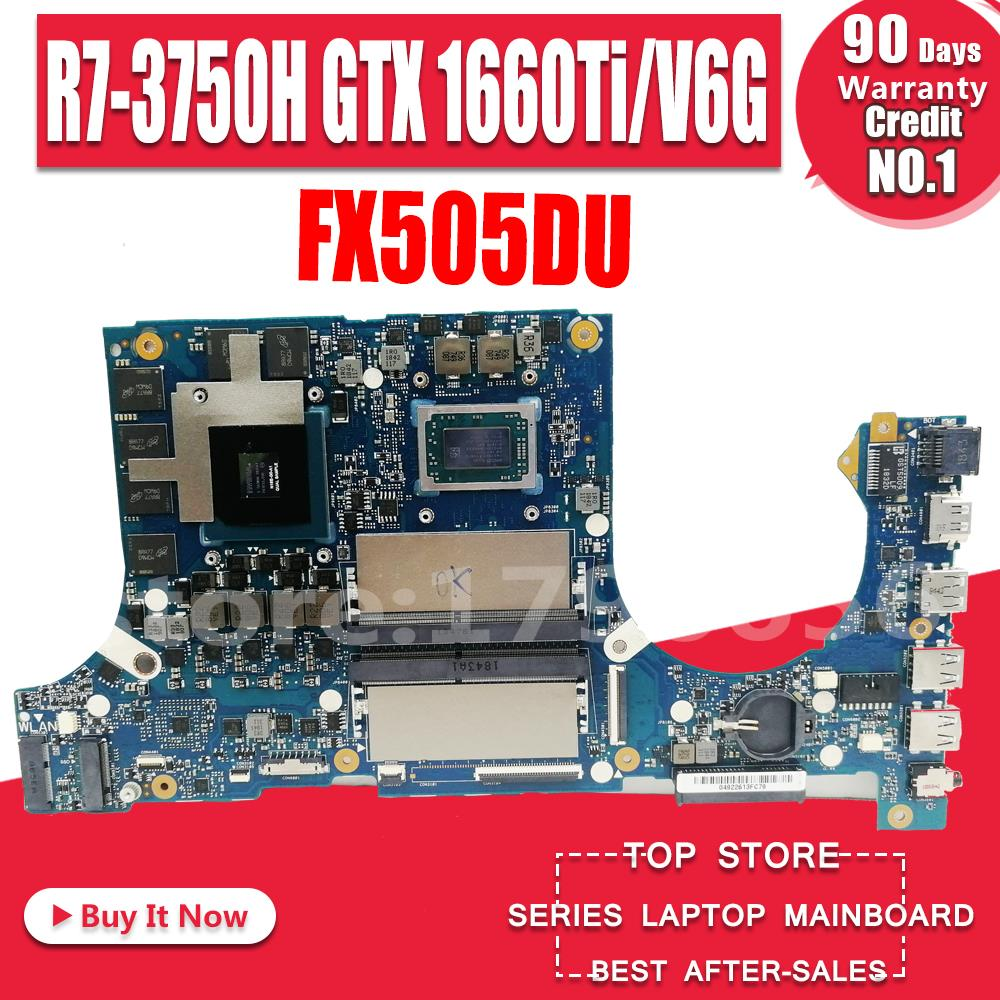 Akemy FX505DU Motherboard For ASUS TUF Gaming FX505D FX505DT FX505DD 15.6 inch  Mainboard  R7 3750H   GTX 1660Ti / V6G|Motherboards| |  -