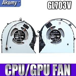Новинка для For Asus GL703 ROG STRIX GL703V GL703VD GL703VM Вентилятор охлаждения процессора DC 4PIN 12V 0.4A cpu + GPU