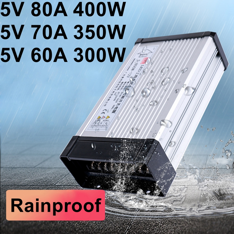 5V 60A 70A 80A Rainproof Switching Power Supply 220V AC To DC 300W 350W 400W Outdoor Power Adapter For LED Strip Light Display