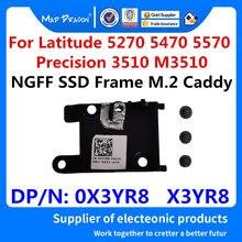 Original novo Quadro M.2 NGFF PCIe SSD Caddy Para Dell Latitude 5270 5470 5570 E5270 E5470 E5570 Precisão 3510 M3510 0X3YR8 X3YR8