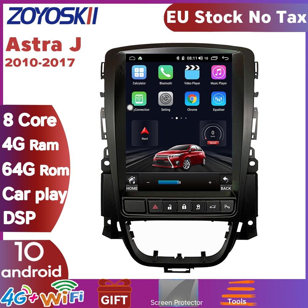 ZOYOSKII Android 9.0 10.4 Inch IPS Vetical Screen Car Gps Multimedia Radio Bt Navi For Opel Astra J,Vauxhall Astra 2010-2017