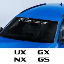 Autocollant de pare-brise avant et arrière de voiture, en vinyle, pour Lexus RX 300 IS 250 GX 400 UX NX LX LS GS ES CT200h Fsport, accessoires automobiles