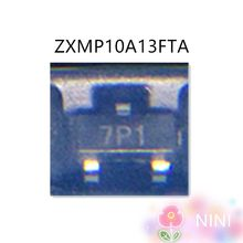 20 pçs/lote ZXMP10A13FTA ZXMP10A13 7P1 SOT-23 100% Original Novo