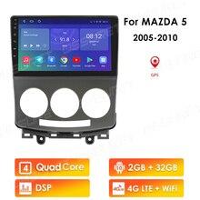 4G LTE 2GB + 32GB Android 10,0 Für Mazda 5 2005 2010 Auto Radio Multimedia Video player Navigation GPS 2 din
