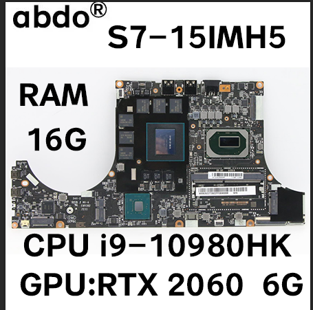 For Lenovo Legion S7-15IMH5 laptop motherboard with CPU i9-10980HK GPU RTX2060 Video memory: Samsung 6GB RAM 16GB 100% test work 1