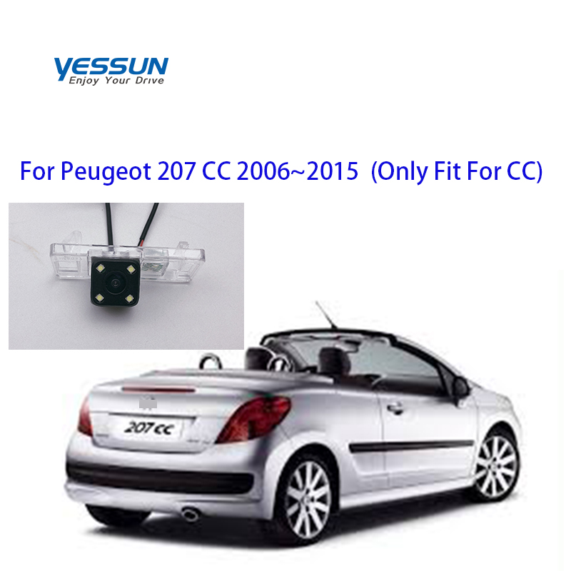 Yessun Auto Car Accessories Night Vision Car Rear View Reverse Backup Camera IP67 For Peugeot 207 CC 2006~2015 (Only Fit For CC