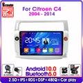 Автомагнитола 2DIN на Android 10, 4G, для Citroen C4 C-Triumph C-four 2004-2014, мультимедийный видеоплеер с разрезом и ips экраном, RDS DSP GPS