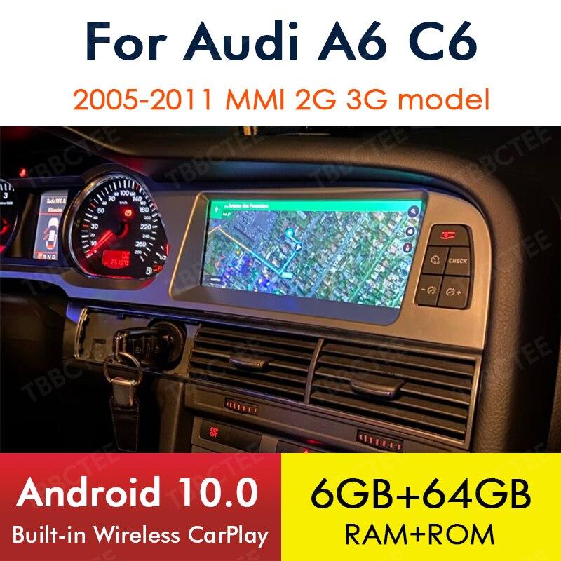 Android 10.0 sans fil CarPlay 6 + 64GB pour Audi A6 C6 4f 2005 ~ 2011 MMI 2G 3G voiture lecteur multimédia GPS Navi stéréo WiFi Bluetooth