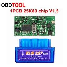 10 pces v2.1 v1.5 mini elm327 bluetooth elm 327 versão 1.5 com chip pic18f25k80 obd2/obdii para o varredor do código do carro do torque android