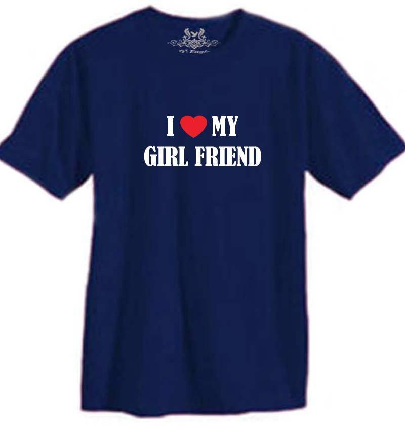 New BOY MEN'S PRINTED I LOVE MY GIRL FRIEND FUNNY T-shirt ALL SIZE Men T Shirt Great Quality Funny Man Cotton image