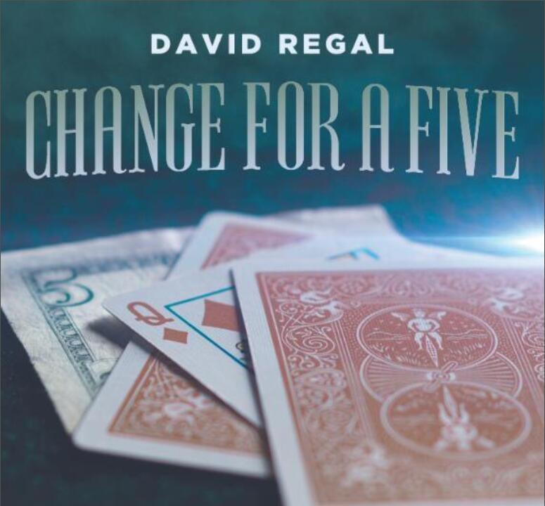 Change For A Five By David Regal -Magic Tricks  Online Instruction