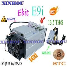 משמש bitcoin כורה Ebit E9i 13.5T SHA256 Asic כורה עם PSU BTC BCH כרייה טוב יותר מ E10 antminer S9 s17 S17e T17 M21S M3 T3