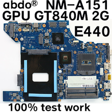 Carte mère pour ordinateur portable Lenovo Thinkpad E440, AILE1 NM-A151 GPU GT840M 2GB 100% test work FRU 04X5921 04X5922 04X5920