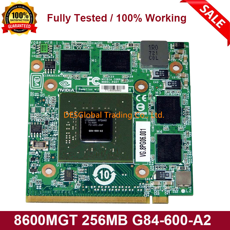 8600M GT 8600MGT 256MB G84-600-A2 VGA Graphics Video Card For Acer 5920G 5520G 7720G 4720G 7250G 6920G 8920G 9920G Fully Tested