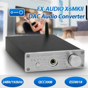 FX-AUDIO X6MKII ESS9018 bluetooth DAC QCC3008 TPA6120 HiFi Headphone Amplifier 24Bit/192kHz USB RCA Audio Decoder Amplifier