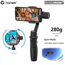 Hohem iSteady โทรศัพท์มือถือ 3   Axis สมาร์ทโฟนมือถือ Gimbal Stabilizer สำหรับ iPhone X 8 Plus 8 7 P Samsung S9 s9 + S8 Pk Zhiyun Smooth 4 Q