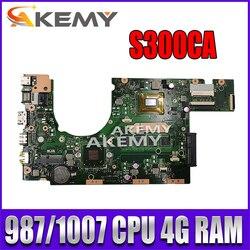 Nowa płyta główna S300CA dla For Asus S300CA S300C VivoBook S300CA laptopa płyty głównej 987/1007U REV2.1 4G RAM
