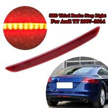 Автомобильный третий фонарь светодиодный стоп-сигнал светильник, задний багажник стоп-сигнал лампа в сборе подходит для Audi TT 8J 2006-2014, автомо...