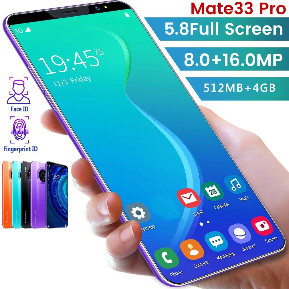Mate33 Pro Smartphone with 512M+4GGB Large Memory 5.8 Inch Screen Support Face/Fingerprint Unlock Dual SIM Mobile Phones 2020
