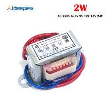 Transformateur de puissance AC 220V à 6V 9V 12V 15V 24V, tension 2W, noyau en cuivre EI 50Hz ~ 60Hz, simple tension 2 lignes en cuivre