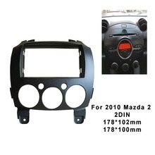 2DIN araba Stereo çerçeve fasya için 2010 Mazda 2 DVD yüz Dash kurulum paneli plaka montaj Trim kiti çerçeve
