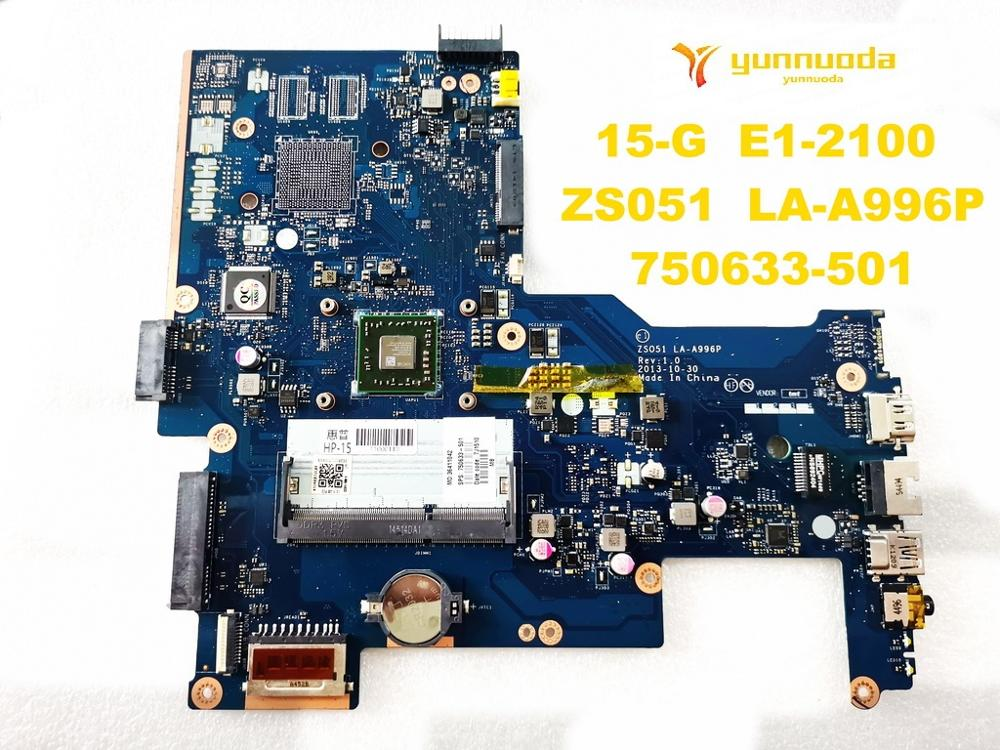 Original For HP 15-G Laptop Motherboard 15-G  E1-2100  ZS051  LA-A996P 750633-501 Tested Good Free Shipping