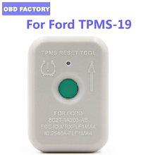Herramienta de reinicio de presión de neumáticos, sistema de Mointor TPMS 19, Sensor de reinicio, herramienta de entrenamiento para Ford 8C2Z-1A203-AB