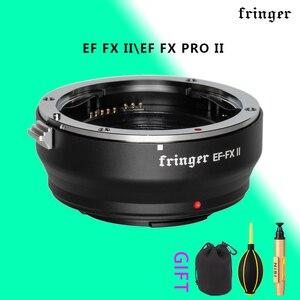 Image 1 - Адаптер для объектива фотокамеры Fringer EF FX II с автофокусом AF для объектива Canon Sigma EF для Fujifilm FX Camera XT3 XT2 XT4