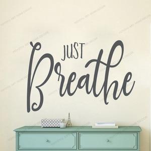 Просто дышите, вдыхайте выдох, Йога Студия настенное искусство, Дышите стикер, Дышите стены наклейка yw-626